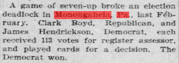 Game Of Seven-Up Broke Election Deadlock In Monongahela, Pa.